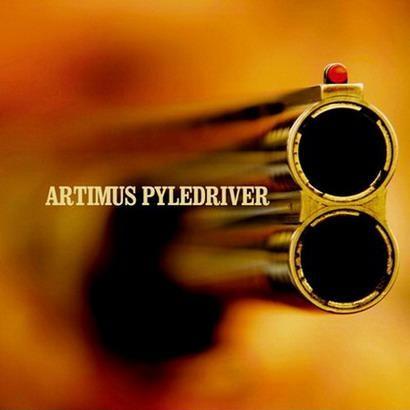 Artimus Pyledriver - Artimus Pyledriver