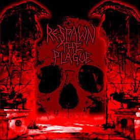 Respawn the Plague - Promo '05