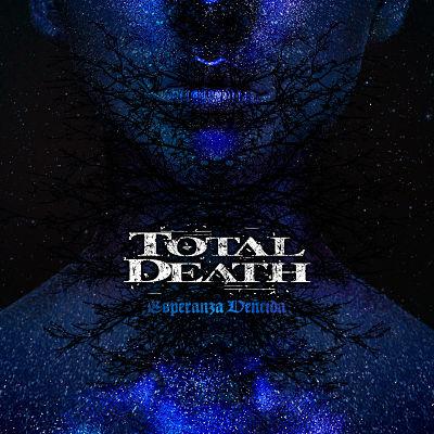 Total Death - Esperanza vencida