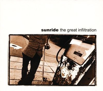 Sunride - The Great Infiltration