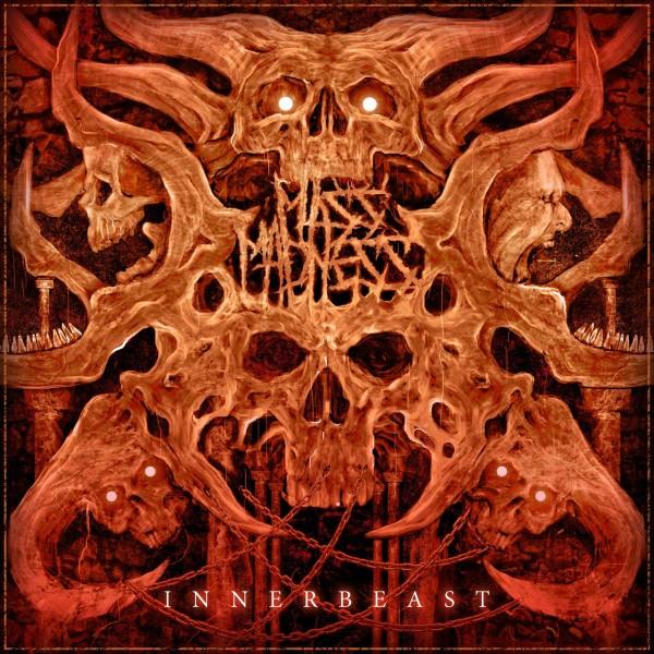 Mass Madness - Innerbeast