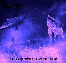 ShadowWolf - The Conjuration of Nocturnal Souls