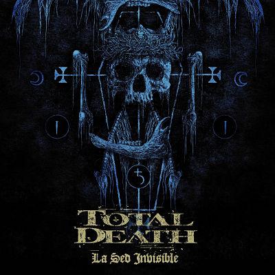 Total Death - La sed invisible