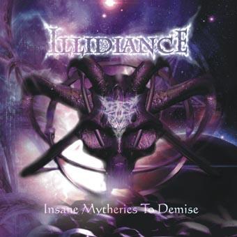 Illidiance - Insane Mytheries to Demise