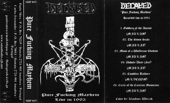 Decayed - Pure Fucking Mayhem - Live in 1993