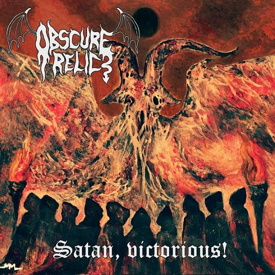 Obscure Relic - Satan, Victorious!