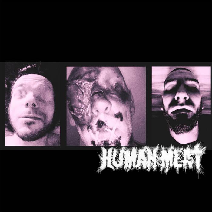 Human Meat - Demo 2019
