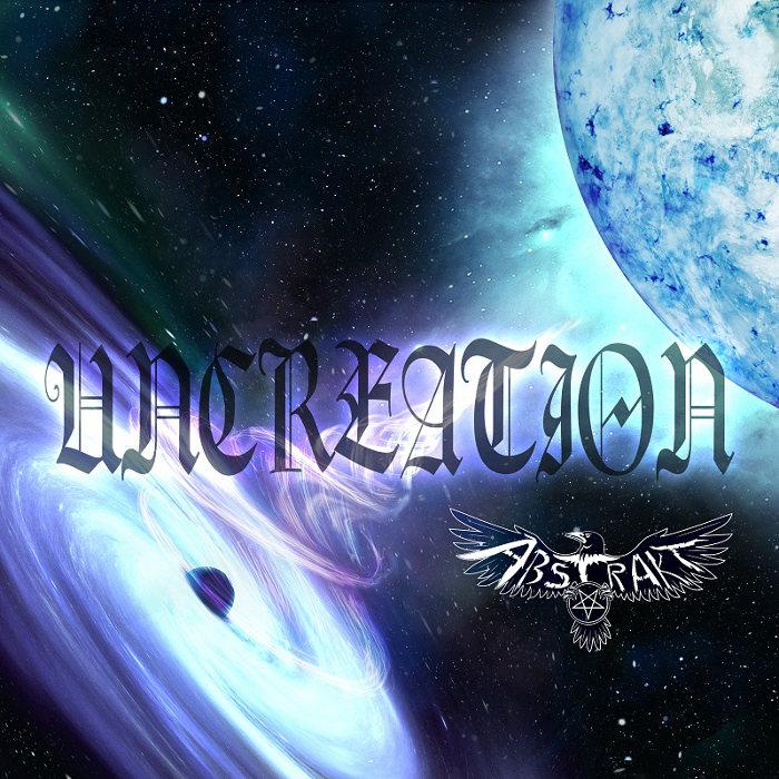 Abstrakt - Uncreation