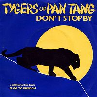 Tygers of Pan Tang - Don't Stop By