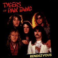 Tygers of Pan Tang - Rendezvous