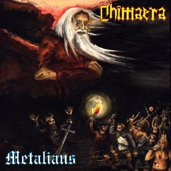 Chimaera - Metalians