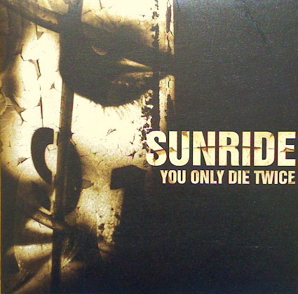 Sunride - You Only Die Twice