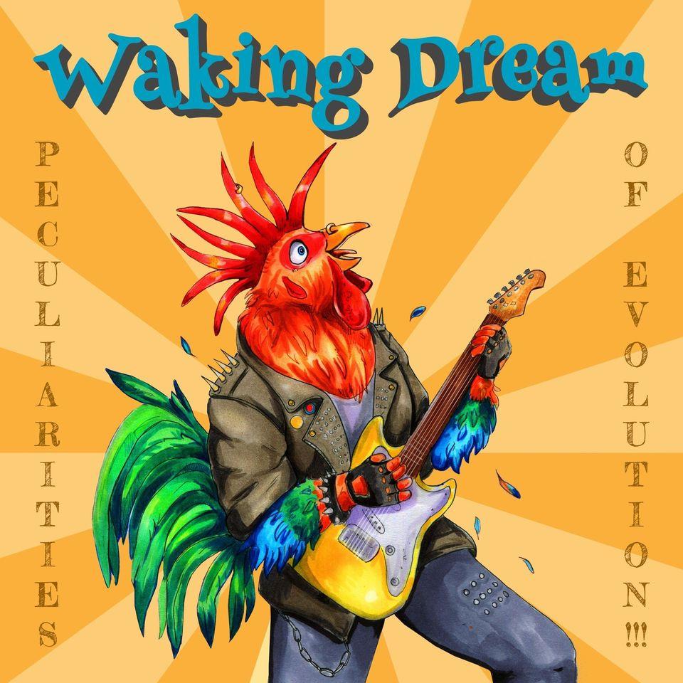 Waking Dream - Peculiarities of Evolution!!!