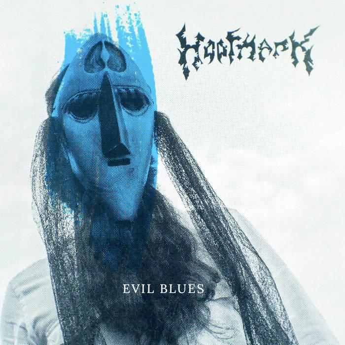 Hoofmark - Evil Blues
