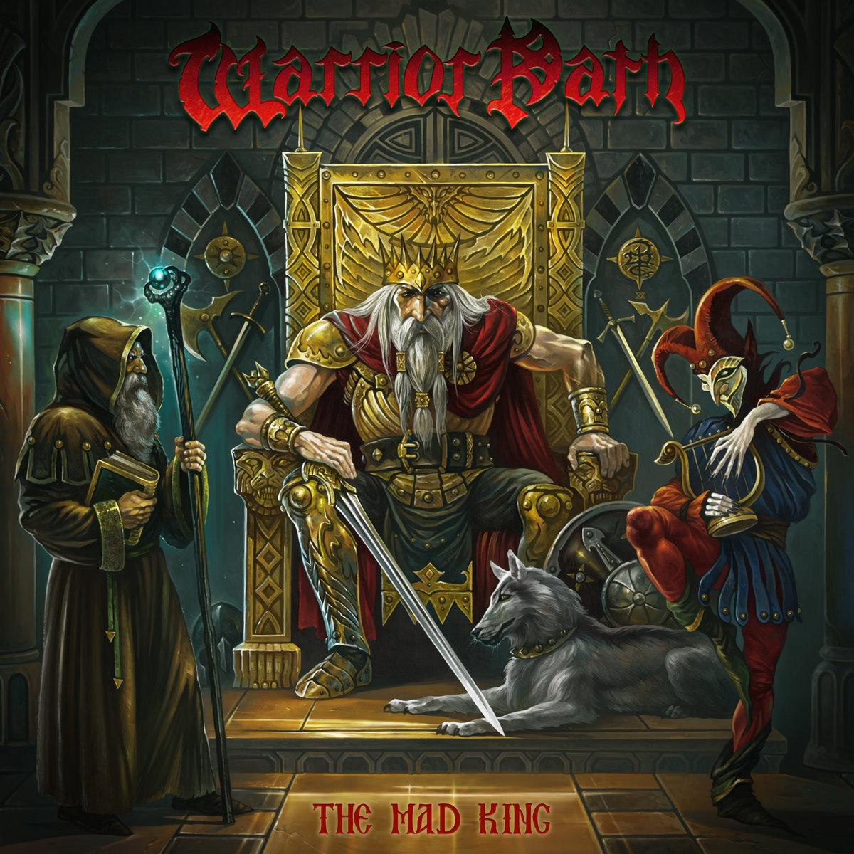 Warrior Path - The Mad King