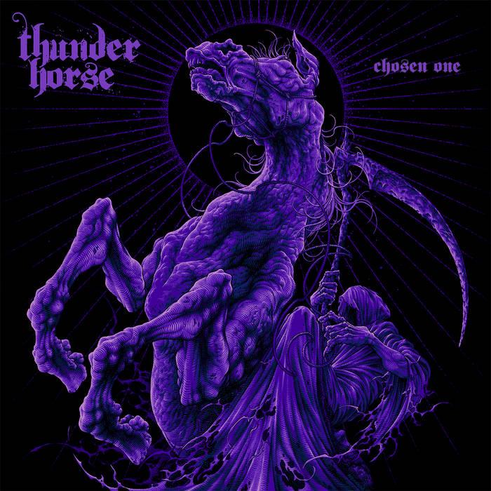 Thunder Horse - Chosen One