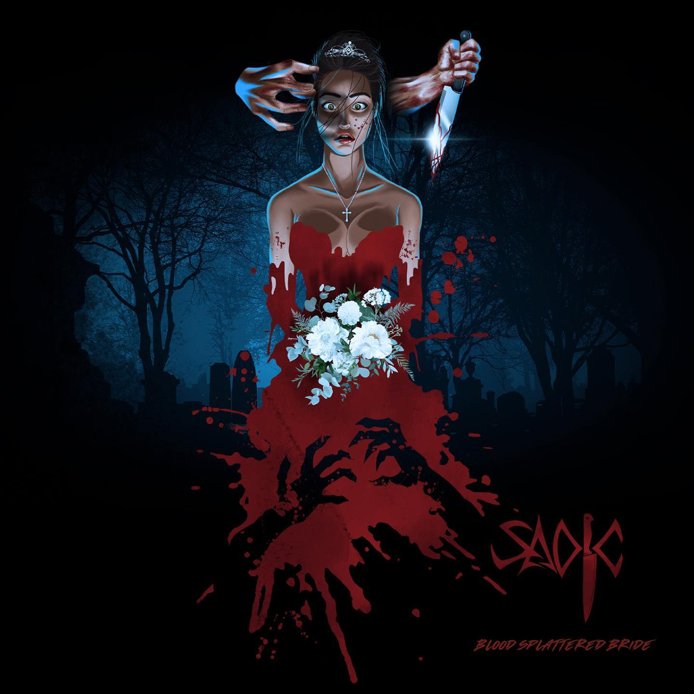 Sadic - Blood Splattered Bride