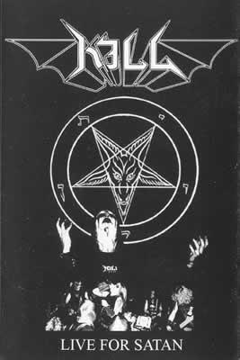 Kill - Live for Satan