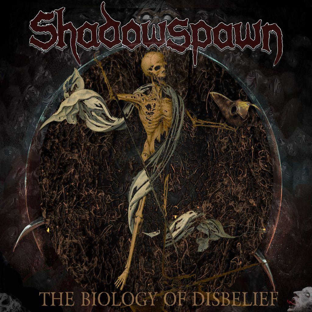 Shadowspawn - The Biology of Disbelief