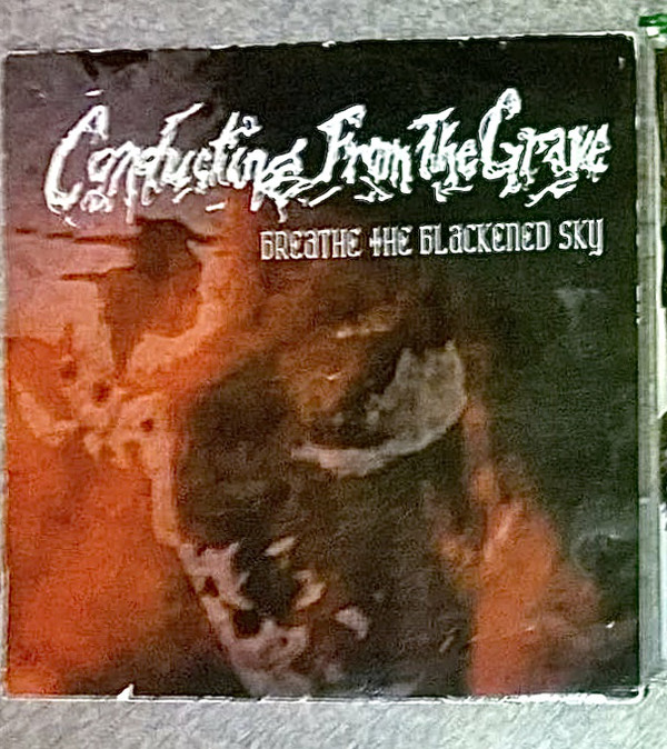 Conducting from the Grave - Breathe the Blackened Sky