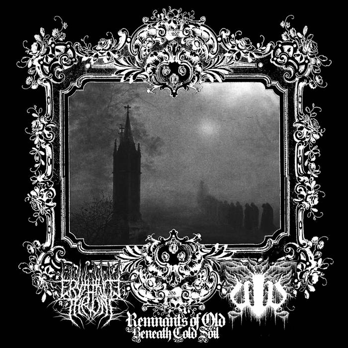 Erythrite Throne / Ullr - Remnants of Old Beneath Cold Soil