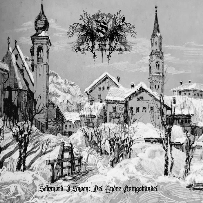 Selvmord - Selvmord i snøen: Det andre øvingsbåndet