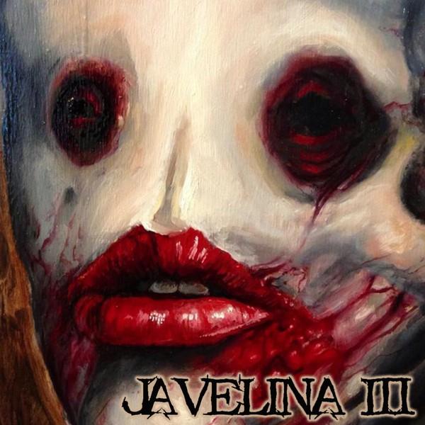 Javelina - Javelina III (Rough Mixes)