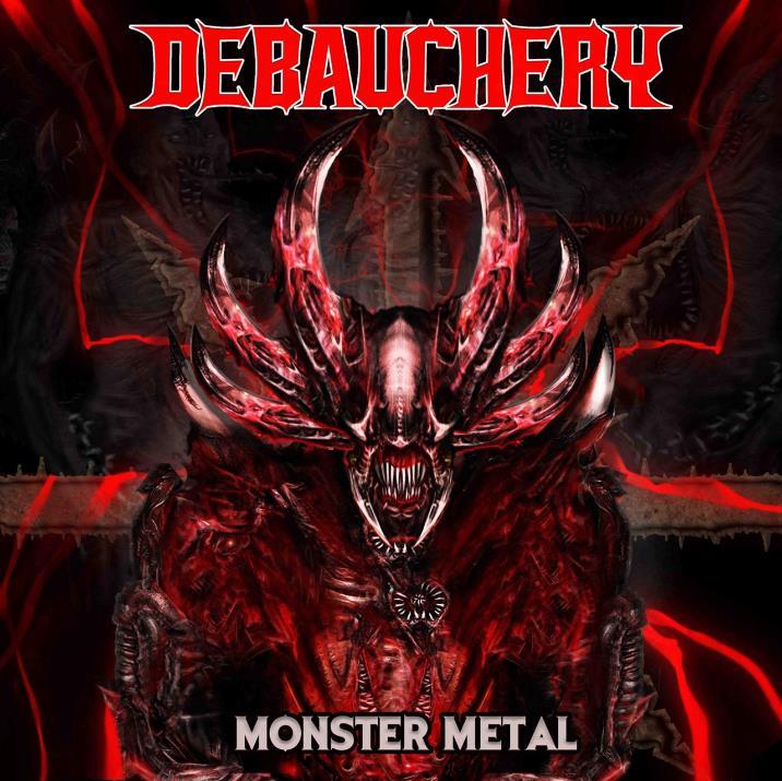 Debauchery / Balgeroth - Monster Metal