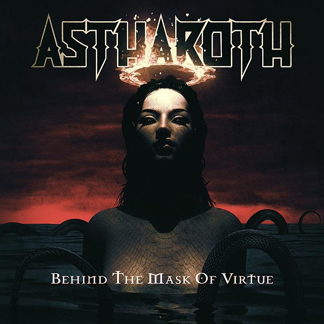 Astharoth - Behind the Mask of Virtue