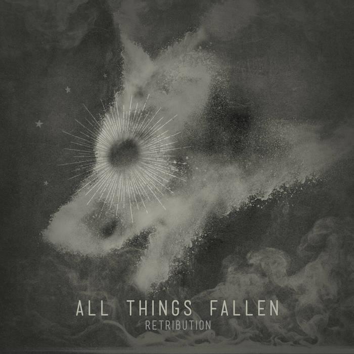 All Things Fallen - Retribution