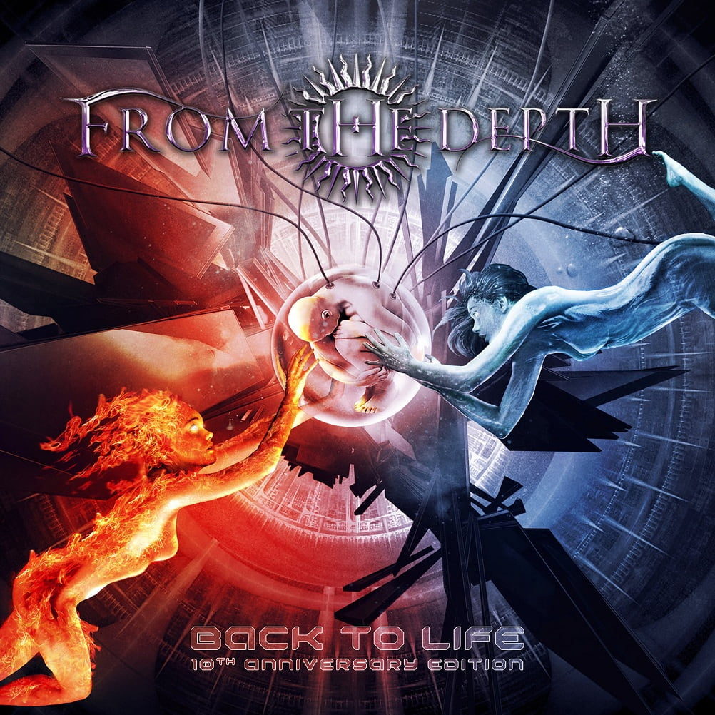 From the Depth - Back to Life 10th Anniversary Edition