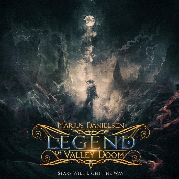 Marius Danielsen's Legend of Valley Doom - Stars Will Light the Way