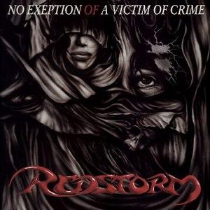 Redstorm - No Exeption of a Victim of Crime