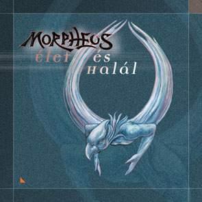Morpheus - Élet és halál