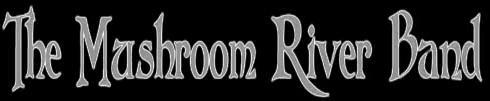 The Mushroom River Band - Logo