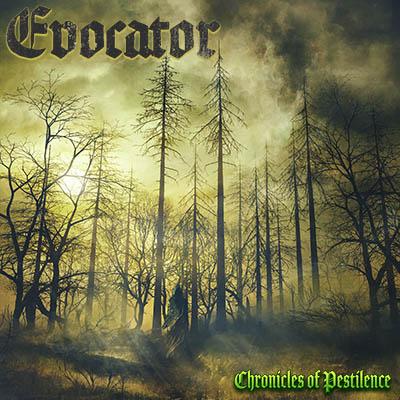 Evocator - Chronicles of Pestilence
