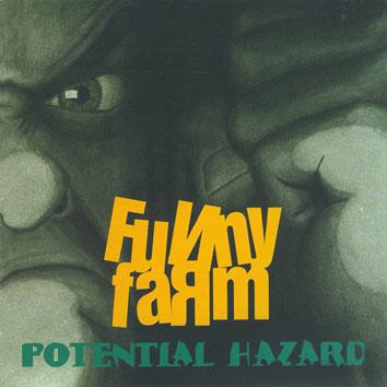 Funny Farm - Potential Hazard