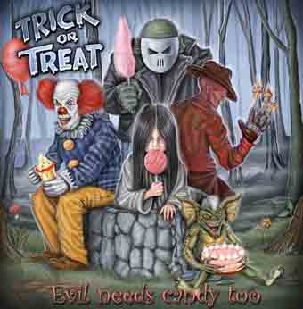 Trick or Treat - Evil Needs Candy Too