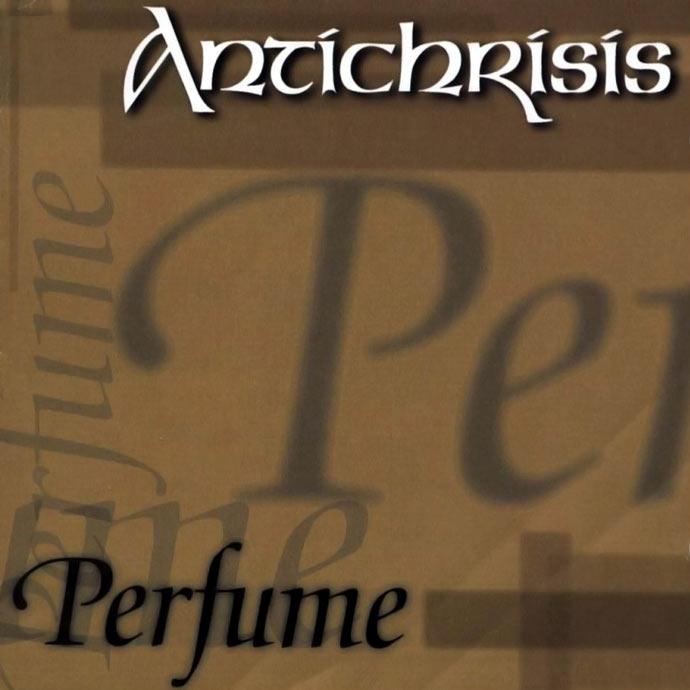 Antichrisis - Perfume