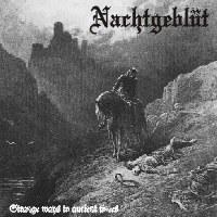 Nachtgeblüt - Strange Ways to Ancient Times