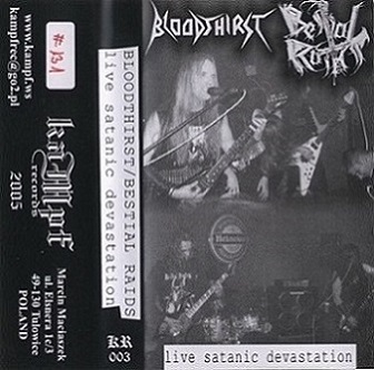 Bloodthirst / Bestial Raids - Live Satanic Devastation