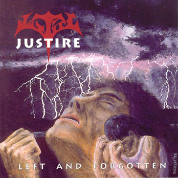 Justire - Left and Forgotten