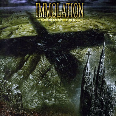 Immolation - Unholy Cult