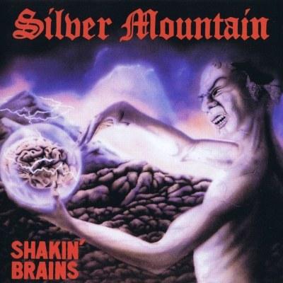 Silver Mountain - Shakin' Brains