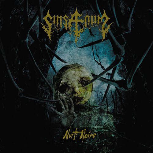 Sinsaenum - Nuit noire