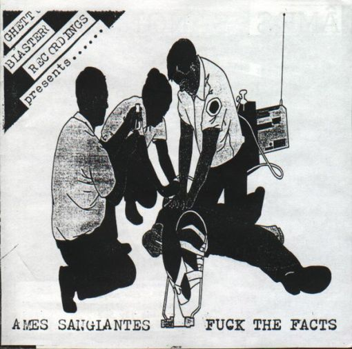 Fuck the Facts - Âmes Sanglantes / Fuck the Facts