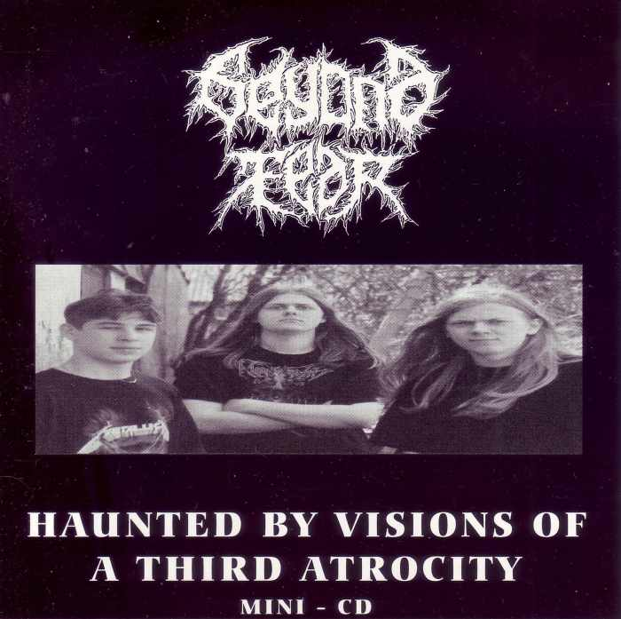 Beyond Fear - Haunted by Visions of a Third Atrocity