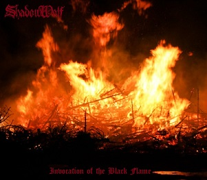 ShadowWolf - Invocation of the Black Flame