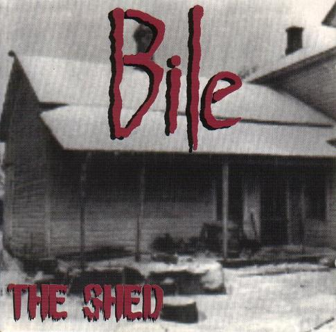 Bile - The Shed