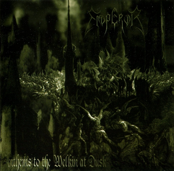 Emperor - Anthems to the Welkin at